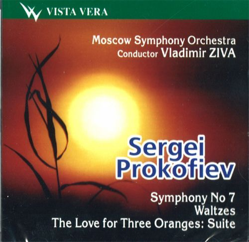Sergei Prokofiev. Symphony No. 7 in C sharp minor. Two Pushkin Waltzes. Waltz from the opera War and Peace. Waltz from the ballet Cinderella. The Love for Three Oranges, Symphony Suite  Moscow Symphony Orchestra Conductor Vladimir Ziva