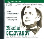 Great Russian Conductors Vol.5 Nikolai Golovanov. Piotr Tchaikovsky: Symphony No. 6 in B minor (Pathetic) Op.74 (1893). The Tempest. Symphonic Fantasia after Shakespeare, op.18