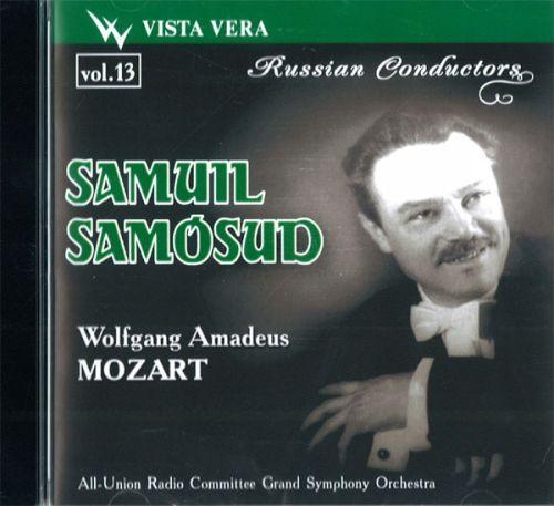 Russian Conductors, vol. 13. Samuil Samosud. Mozart