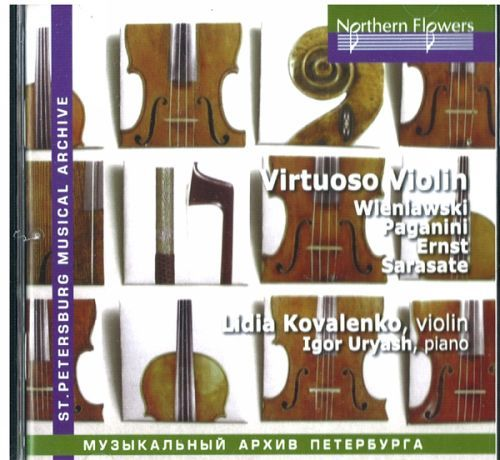 Virtuoso Pieces for Violin by 19th Century Composers. KOVALENKO, Lydia (violin) | URYASH, Igor (piano)