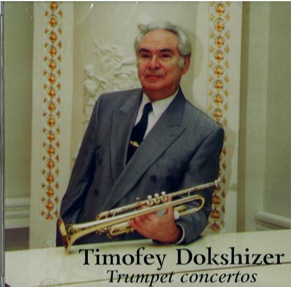 Timofey Dokshizer. Trumpet Concertos. Hummel, Neruda, Haydn
