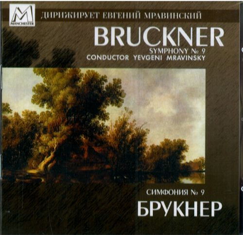 Yevgeny Mravinsky. Bruckner. Symphony No. 9 In D Minor