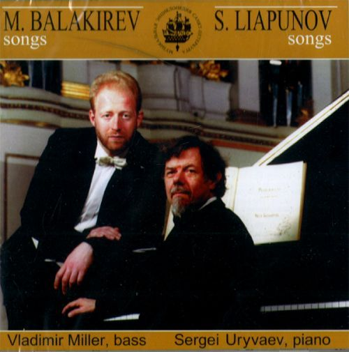 Balakirev. Liapunov. Romances. Vladimir Miller, bas,  Uryvaev Piano