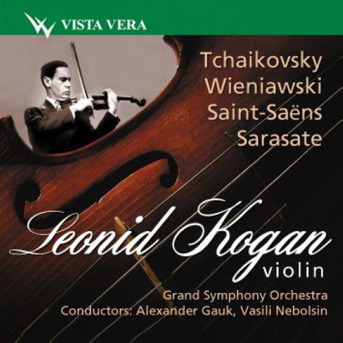 Leonid Kogan, violin. Tchaikovsky, Wieniawski, Saint-Saёns, Sarasate