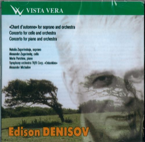E.Denissov. Chant d'Automne for soprano and orchestra. Cello concerto, Piano concerto