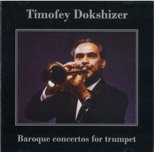 Timofey Dokshizer.  Baroque Concertos for Trumpet. Tartini, Albinoni