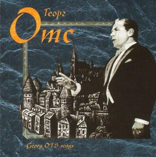 Georg Ots. Georg Ots sings