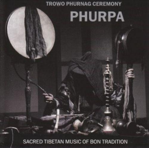TROWO PHURNAG CEREMONY - PHURPA - Sacred Tibetan Music of Bon Tradition
