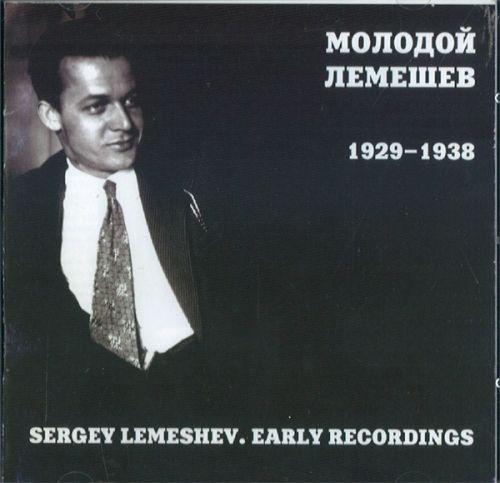 Young Lemeshev. Recordings 1929-1938