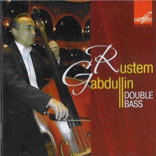 Gabdulllin, Rustem - d-bass / BOTTESINI Pieces, Duet & Concerto, KOUSSEVITSKY Concerto, Waltz / A.Goribol, I. Lapins