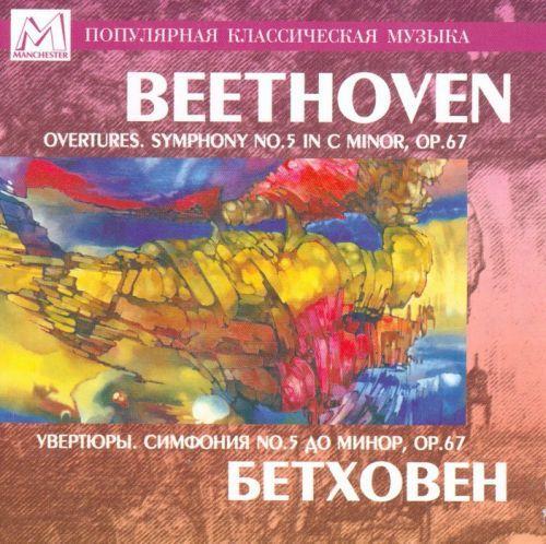 Beethoven. Overtures. Symphony No.5 In C Minor, Op.67