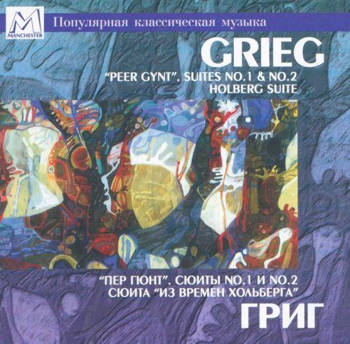 Edvard Grieg. Peer Gynt. Suites No.1 & No.2. Holberg Suite