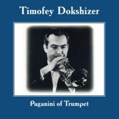 Timofej Dokshitser. Paganini of trumpet