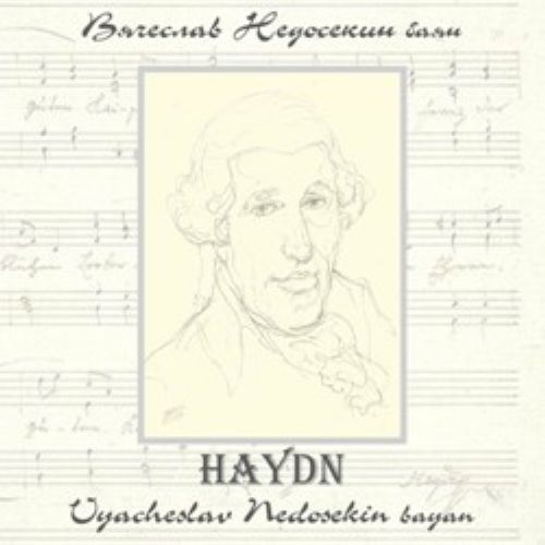 Vyacheslav Nedosekin plays Haydn