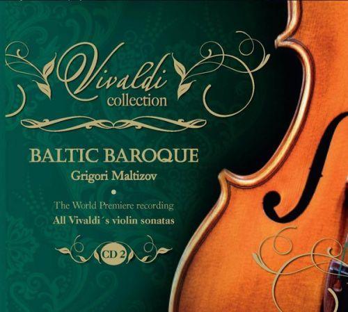 All Vivaldi's violin sonatas. CD 2, RV6-RV10. Baltic Baroque / Grigori Maltizov