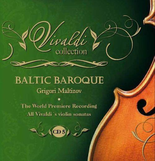 All Vivaldi's violin sonatas. CD 5, RV21-RV26. Baltic Baroque / Grigori Maltizov