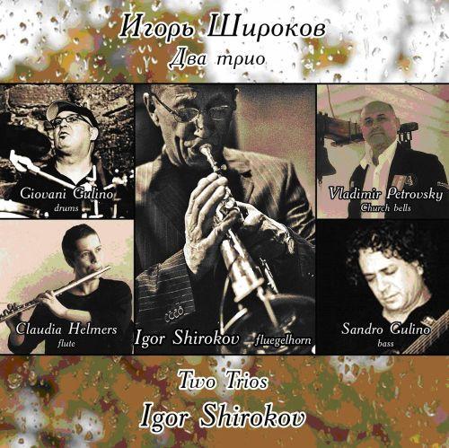 Igor Shirokov. Two Trios.