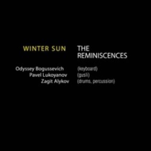 Winter Sun. The Reminiscences.