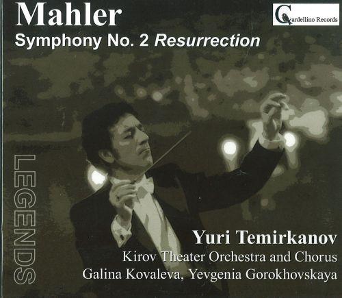 Mahler. Symphony No. 2