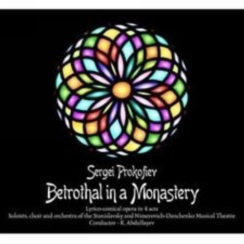 Sergei Prokofiev: Betrothal in a Monastery