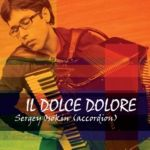 Sergei Osokin. Il Dolce Dolore. Pieces for accordion