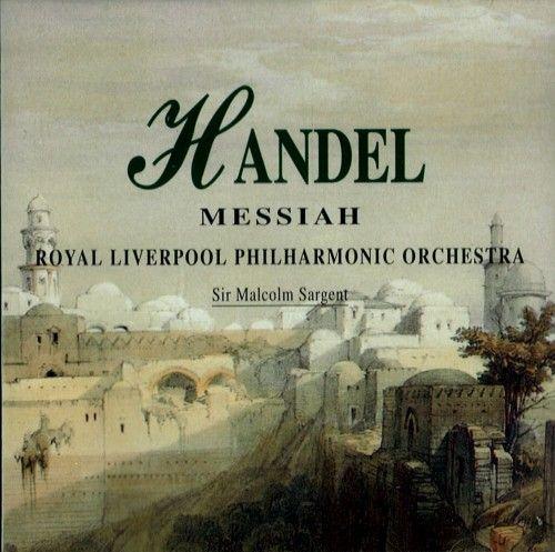 Handel. Messiah. Royal Liverpool Philharmonic Orchestra / Sargent