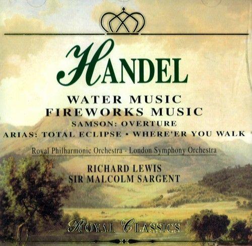 Handel. Water Music. Fireworks Music.