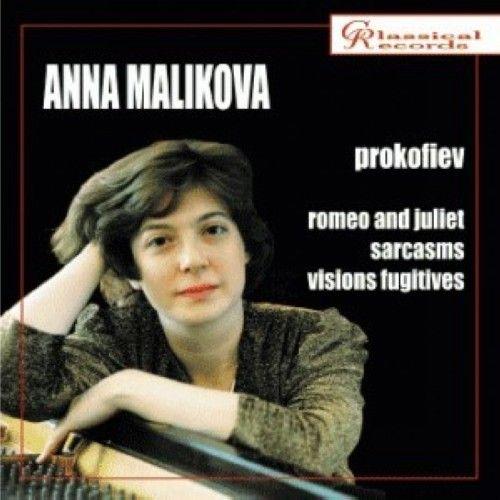 Prokofiev. Ten Pieces From the Ballet Romeo and Juliet,  Sarcasms, Visions Fugitives- Anna Malikova, piano