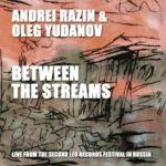 Mezhdu potokami / Between the Streams