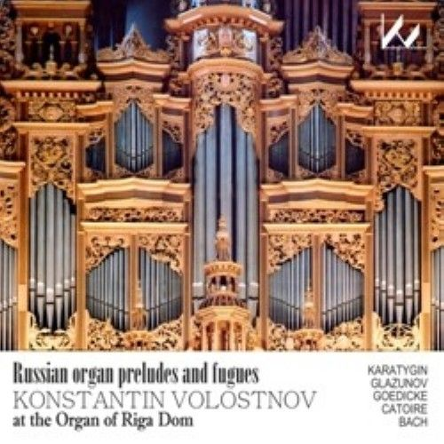 Russian organ preludes and fugues