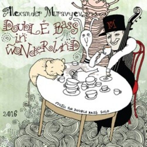 Double bass in wonderland