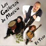 Los Gaiteros de Moscu: El Trio