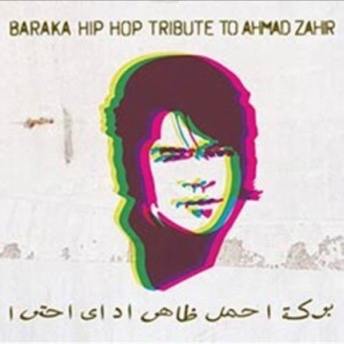 Baraka - Hip Hop Tribute to Ahmad Zahir
