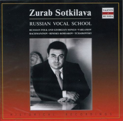 Zurab Sotkilava. Russian Vocal School. Russian folk and georgian songs. Varlamov / Rachmaninov / Rimsky-Korsakov / Tchaikovsky.