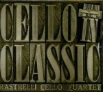 Rastrelli Cello Quartet - Cello In Classic, Vol. 3