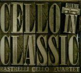 Rastrelli Cello Quartet - Cello In Classic, Vol. 3