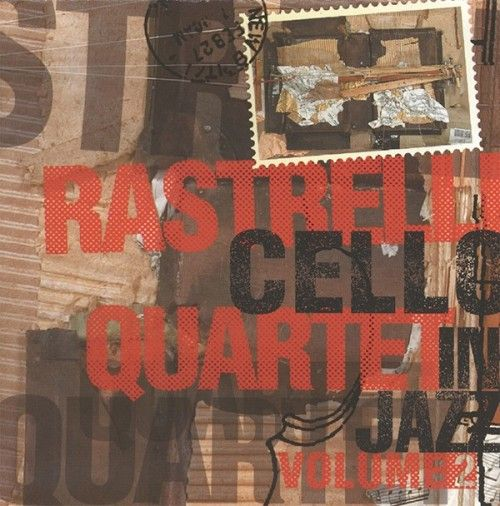 Rastrelli Cello Quartett. Cello In Jazz. Volume 2