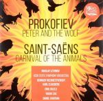 Prokofiev. Peter and the Wolf / Saint-Saens. Carnival of the Animals