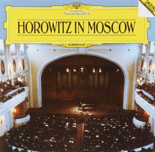 Vladimir Horowitz. Horowitz In Moscow