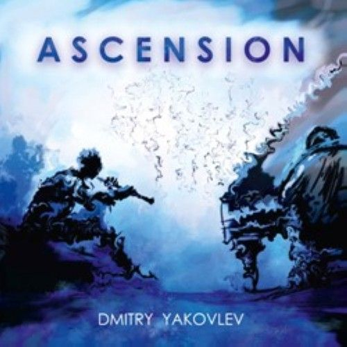 Dmitry Yakovlev. Ascension