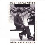 Oleg Karavaichuk. Waltzes and Interludes