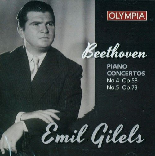 Emil Gilels. Beethoven, Piano Concertos 4 & 5. London Philarmonic Orchestra, Leopold Ludvig.