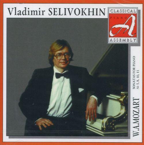 Владимир Селивохин. В.А. Моцарт. Сонаты для фортепиано No. 5, 8, 10, 11.