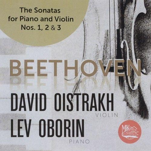 David Oistrakh. Lev Oborin. Beethoven. Sonatas for Violin and Piano No. 1, 2 & 3