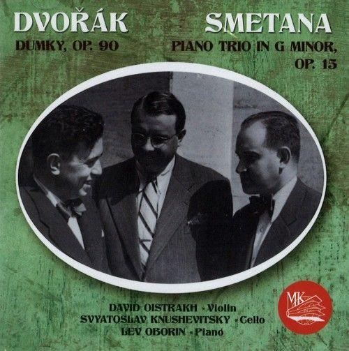 David Oistrakh, Lev Oborin, Svyatoslav Knushevitsky. Dvorak, Smetana - piano trios