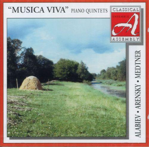 Musica Viva. Алябьев / Аренский / Метнер. Фортепианные квинтеты.
