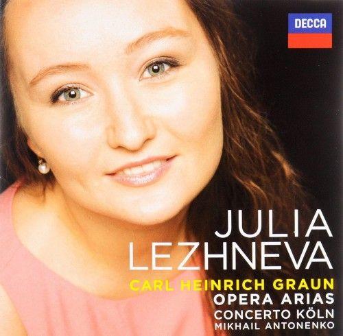 Julia Lezhneva. Carl Heinrich Graun. Opera Arias