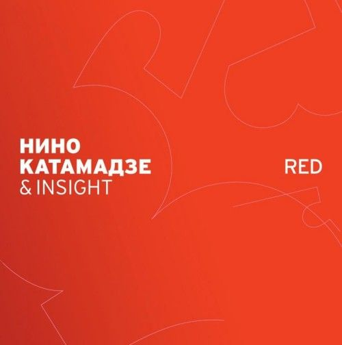 Nino Katamadze & Insight. Red
