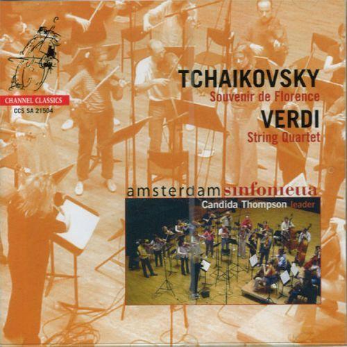 Tchaikovsky / Verdi: Souvenier De Florence. Amsterdam Sinfonietta.