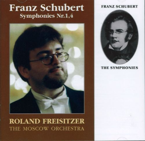Franz Schubert. Symphonies Nr. 1 and 4. R. Freisitzer. The Moscow Orchestra.